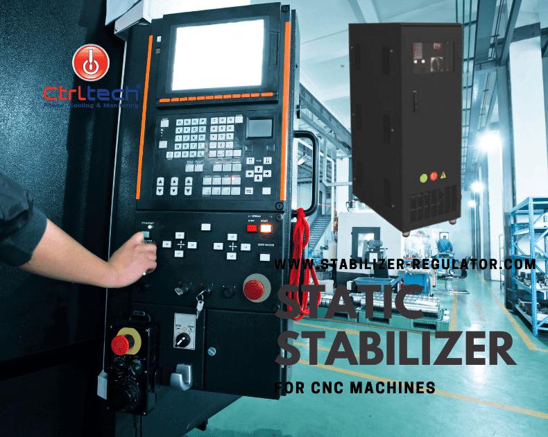 CNC machine static voltage stabilizer and regulators.
