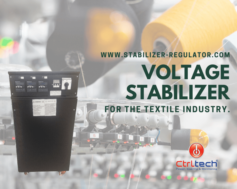 Voltage stabilizer for textile industry.